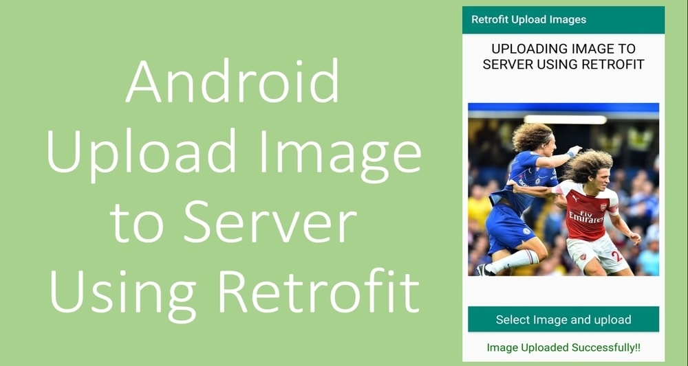 Android Upload Image to Server Using Retrofit