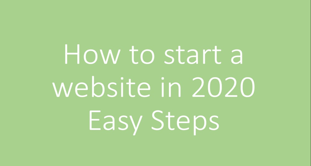 How to Start a Website in 2020 With Easy Steps