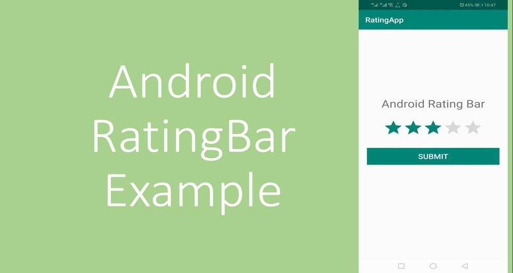 Android RatingBar Tutorial with Example