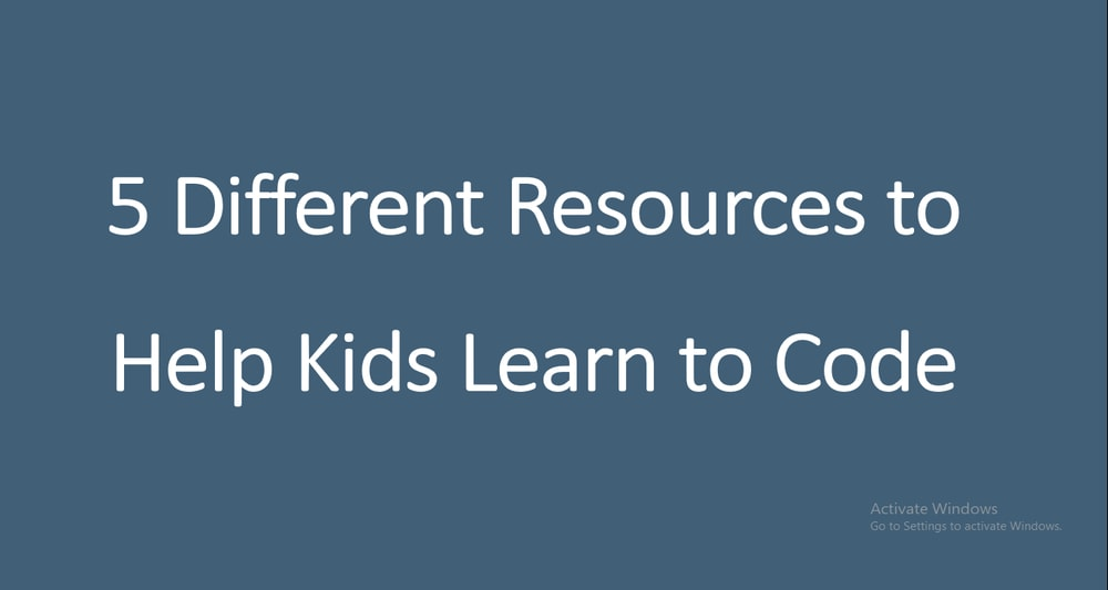 5 Different Resources to Help Kids Learn to Code